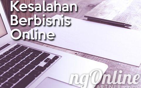 Hindari 5 Kesalahan Ini Dalam Bisnis Online